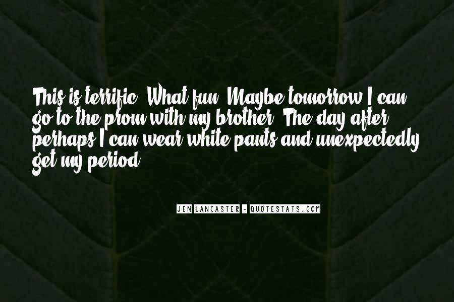 Quotes About Tomorrow #17004