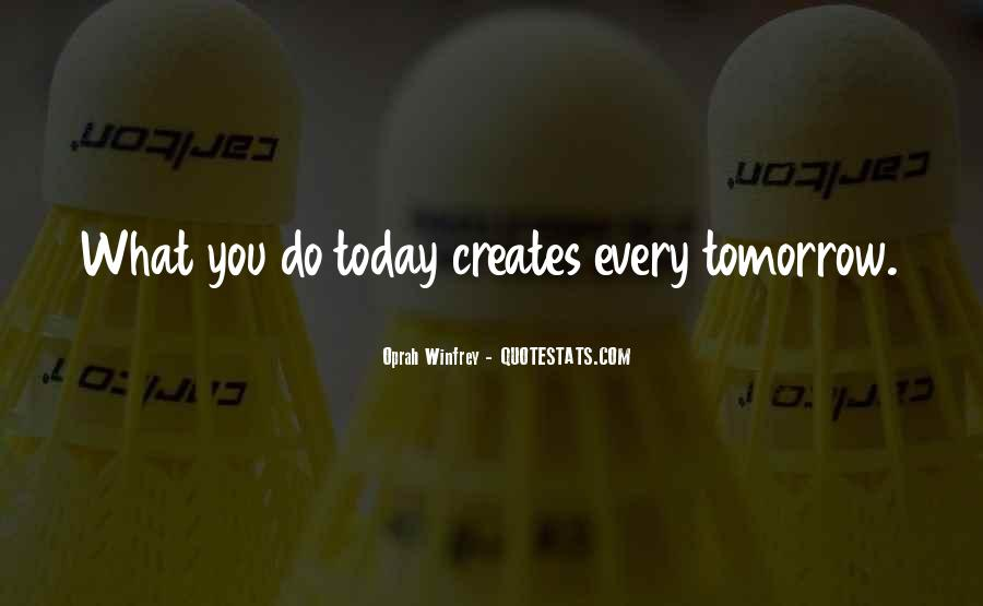 Quotes About Tomorrow #20714