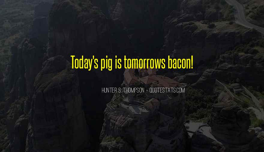 Quotes About Tomorrow #21709
