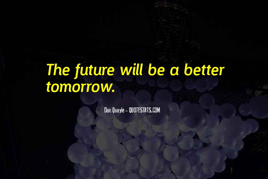 Quotes About Tomorrow #2673
