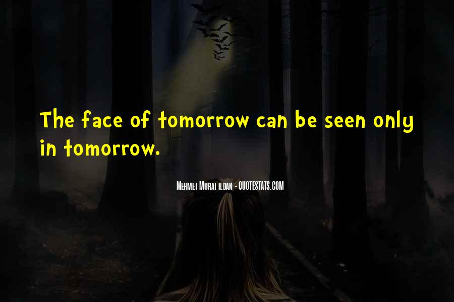Quotes About Tomorrow #27167