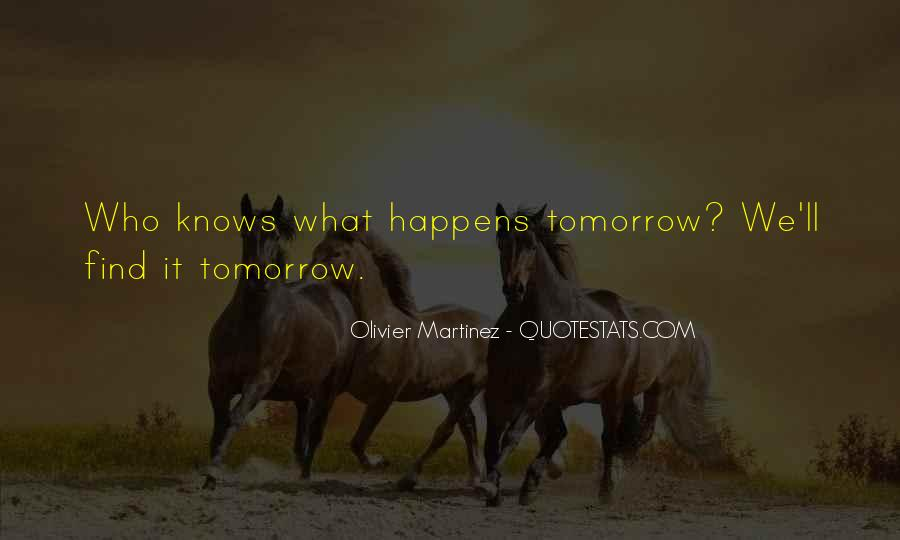 Quotes About Tomorrow #40619