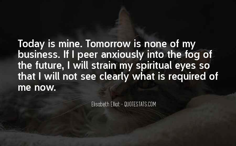 Quotes About Tomorrow #4514