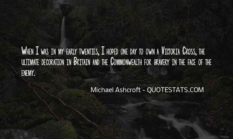 Quotes About Victoria Cross #704777