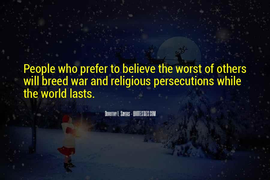 Quotes About Persecutions #1076243