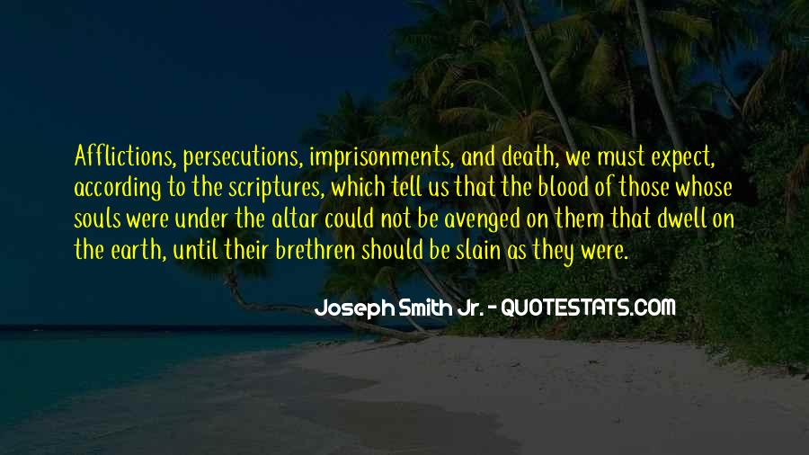 Quotes About Persecutions #246935