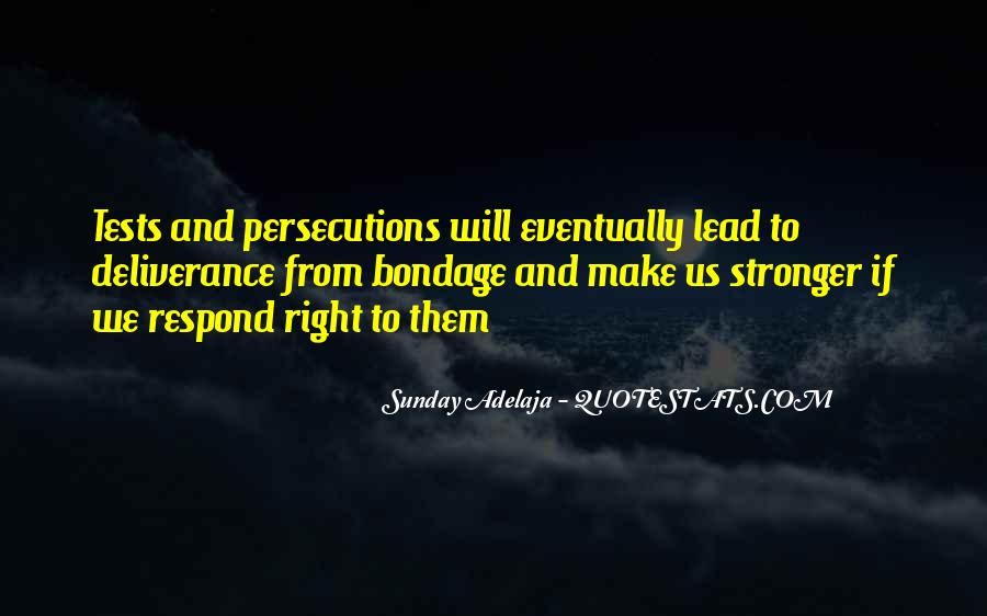 Quotes About Persecutions #389935