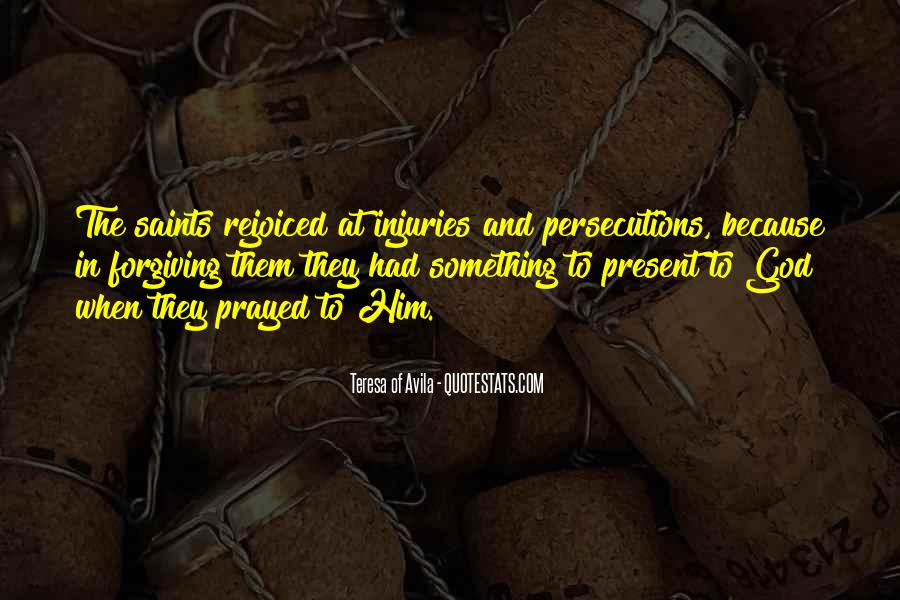 Quotes About Persecutions #494845