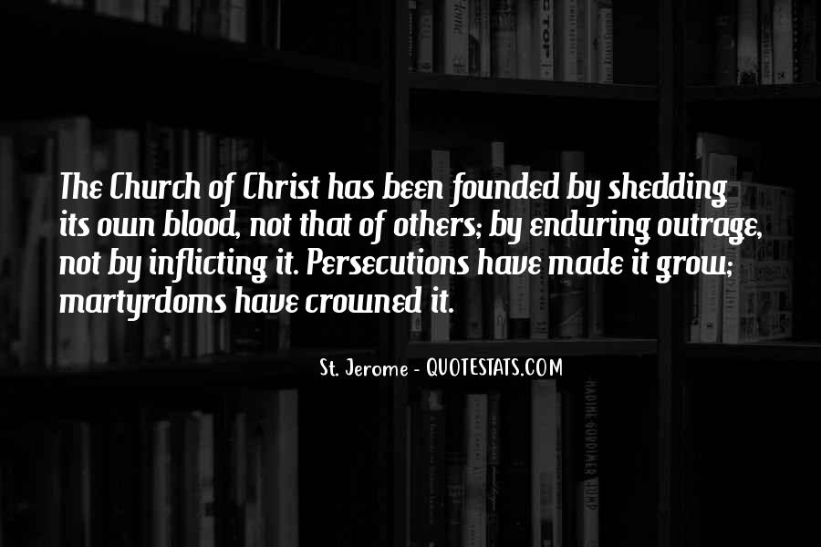 Quotes About Persecutions #568484