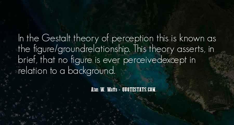 Quotes About Gestalt #1301982