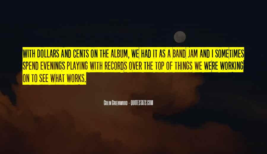 Quotes About Playing Records #1196809