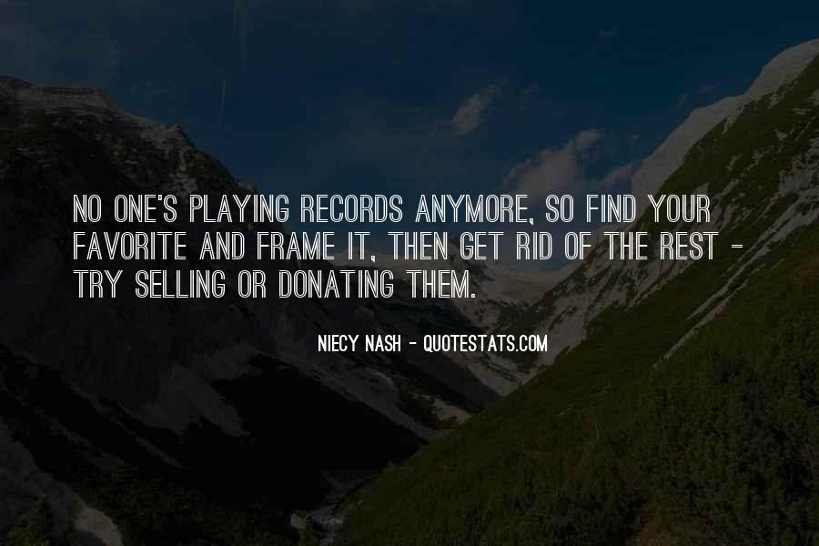 Quotes About Playing Records #1307546