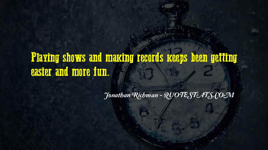 Quotes About Playing Records #1369255
