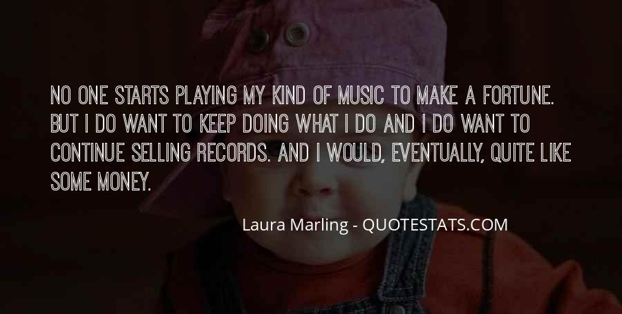 Quotes About Playing Records #1612642