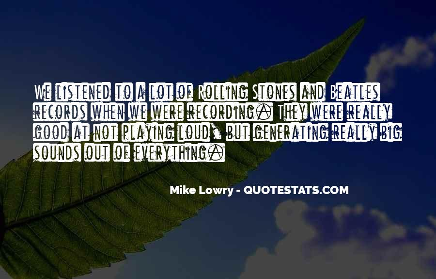 Quotes About Playing Records #1801520