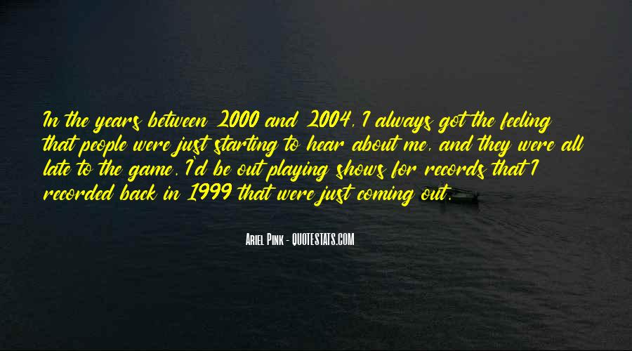 Quotes About Playing Records #1874067