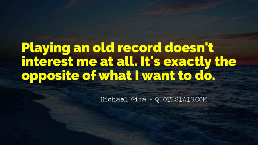 Quotes About Playing Records #346567