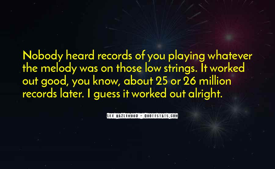 Quotes About Playing Records #46173