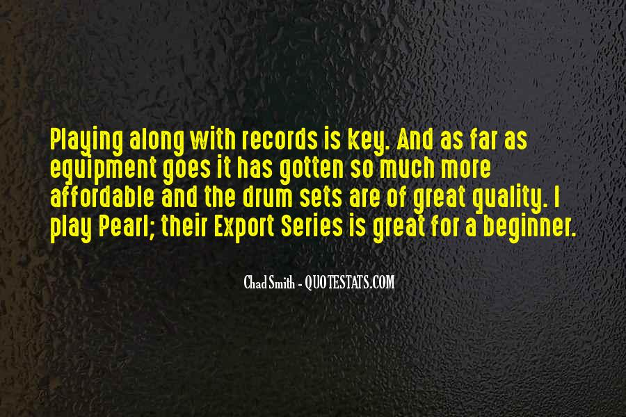 Quotes About Playing Records #554835