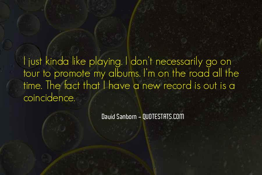 Quotes About Playing Records #634979