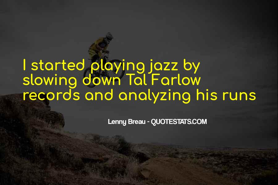 Quotes About Playing Records #790603