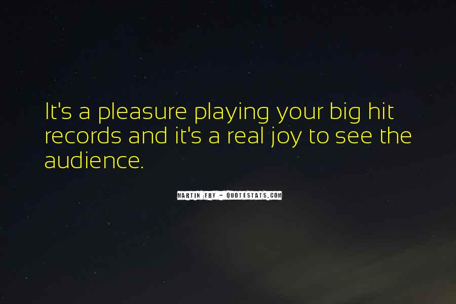 Quotes About Playing Records #845315