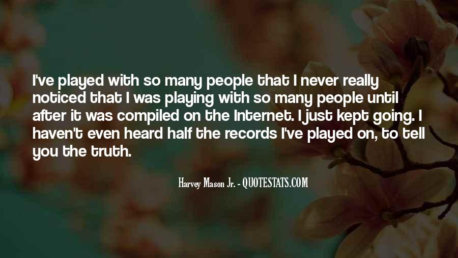 Quotes About Playing Records #889048