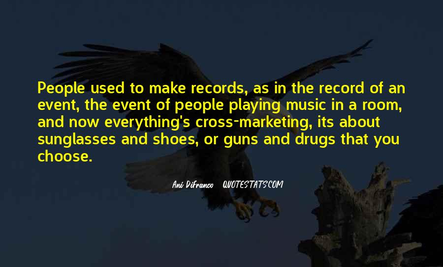 Quotes About Playing Records #967695