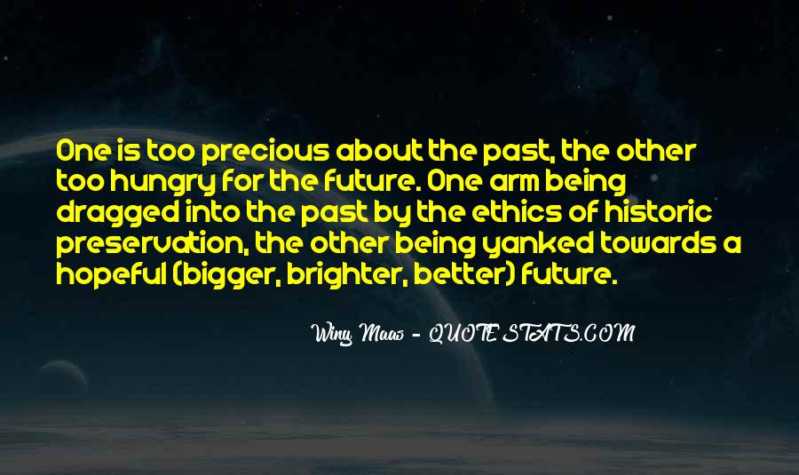 Quotes About Brighter Future #1113609