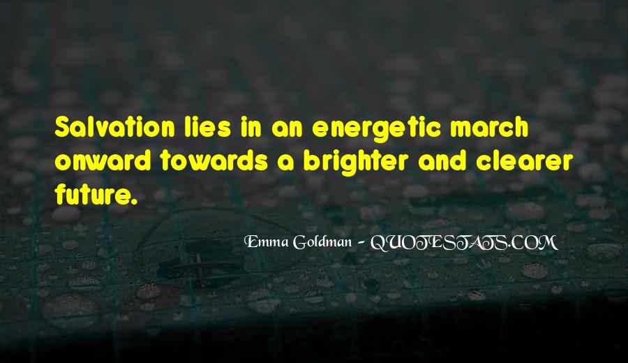 Quotes About Brighter Future #1300643