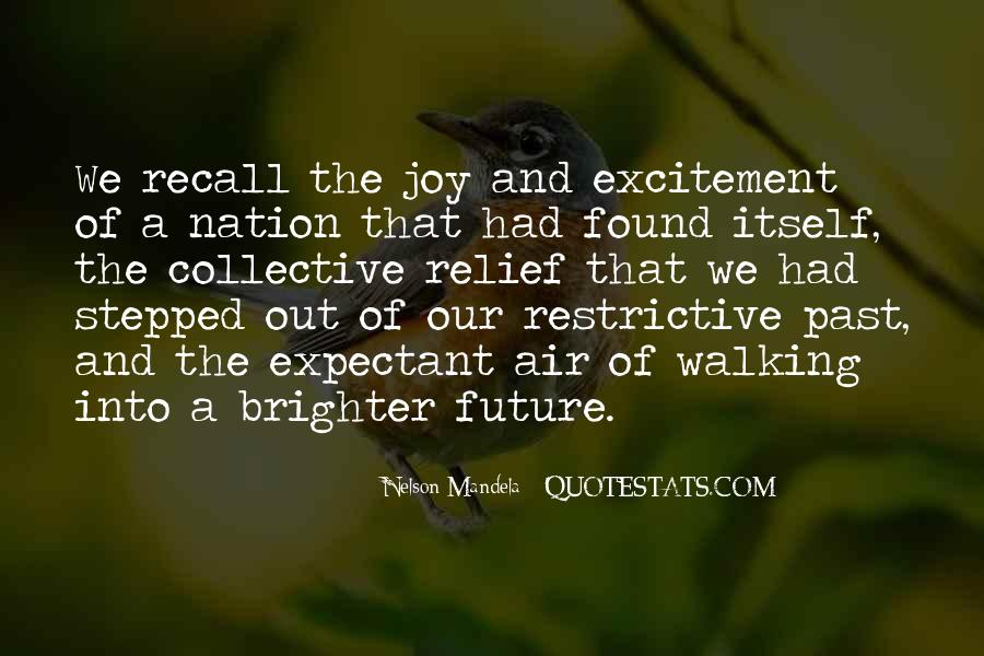 Quotes About Brighter Future #1498150