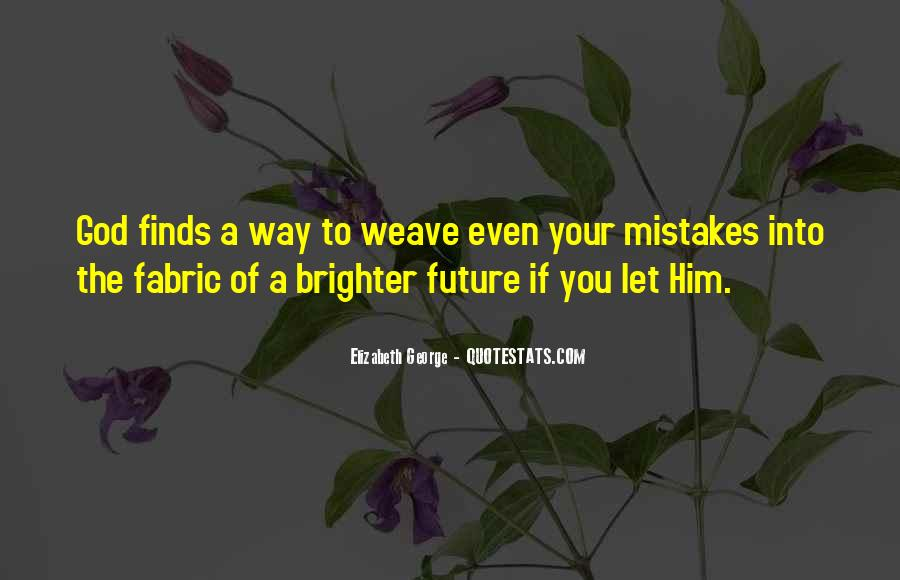 Quotes About Brighter Future #1592991