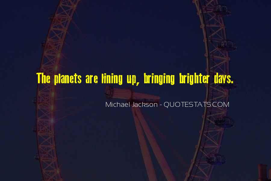 Quotes About Brighter Future #1636327