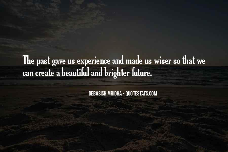 Quotes About Brighter Future #1684976