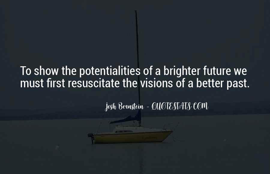 Quotes About Brighter Future #236198