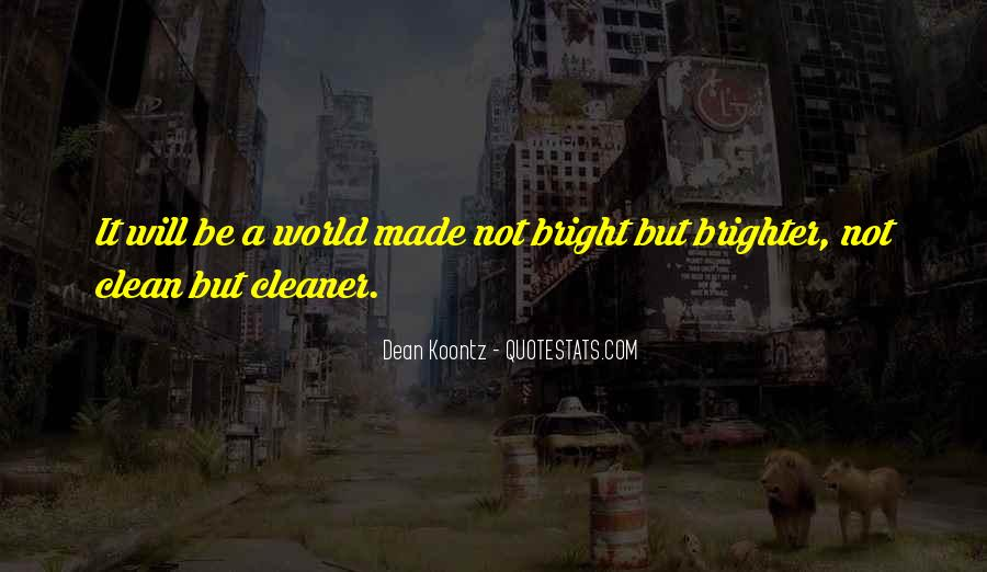 Quotes About Brighter Future #364073