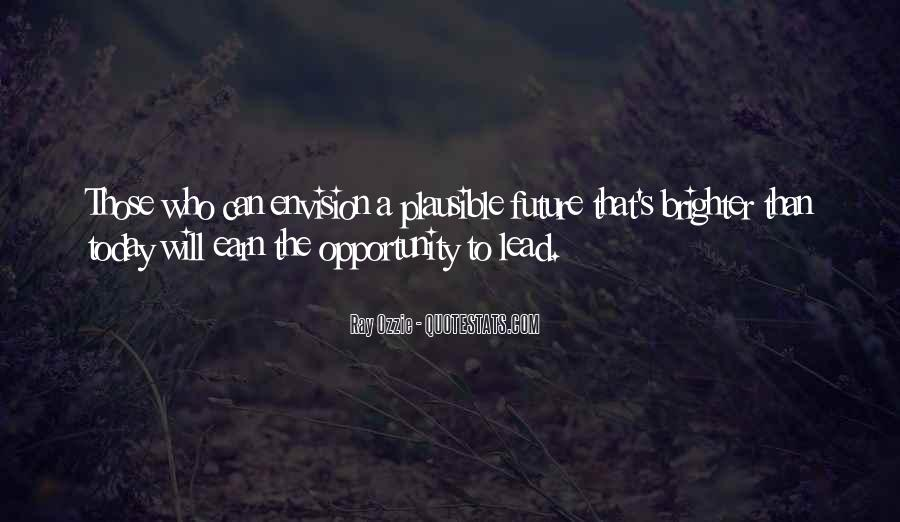 Quotes About Brighter Future #442930