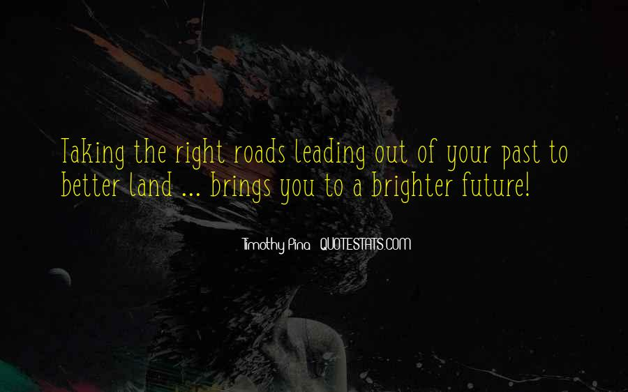 Quotes About Brighter Future #50243