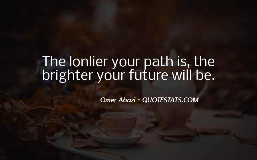 Quotes About Brighter Future #53020