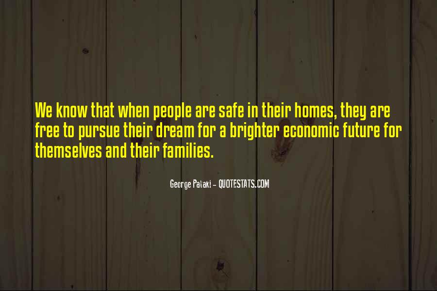 Quotes About Brighter Future #602341