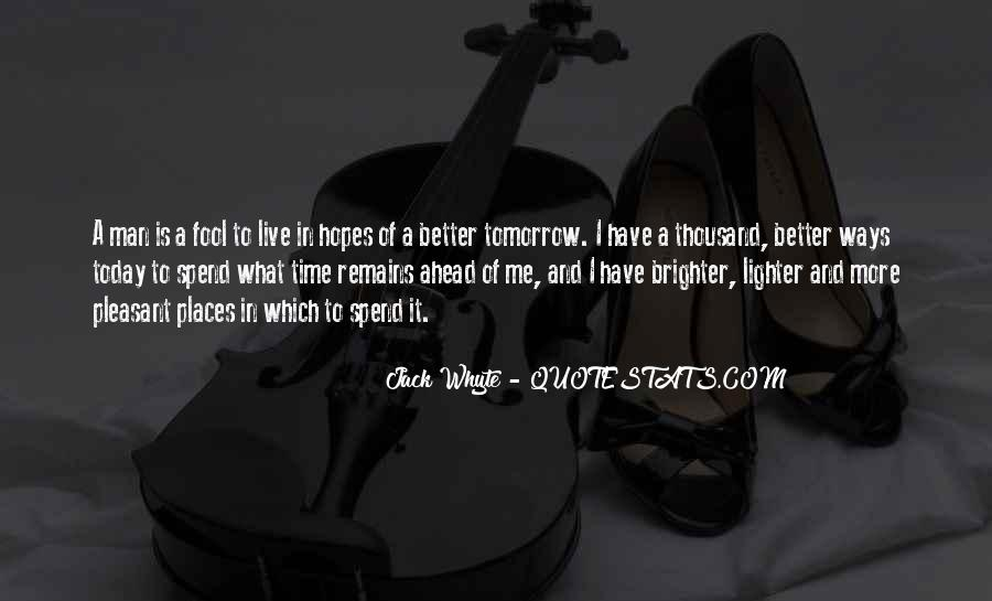 Quotes About Brighter Future #789140