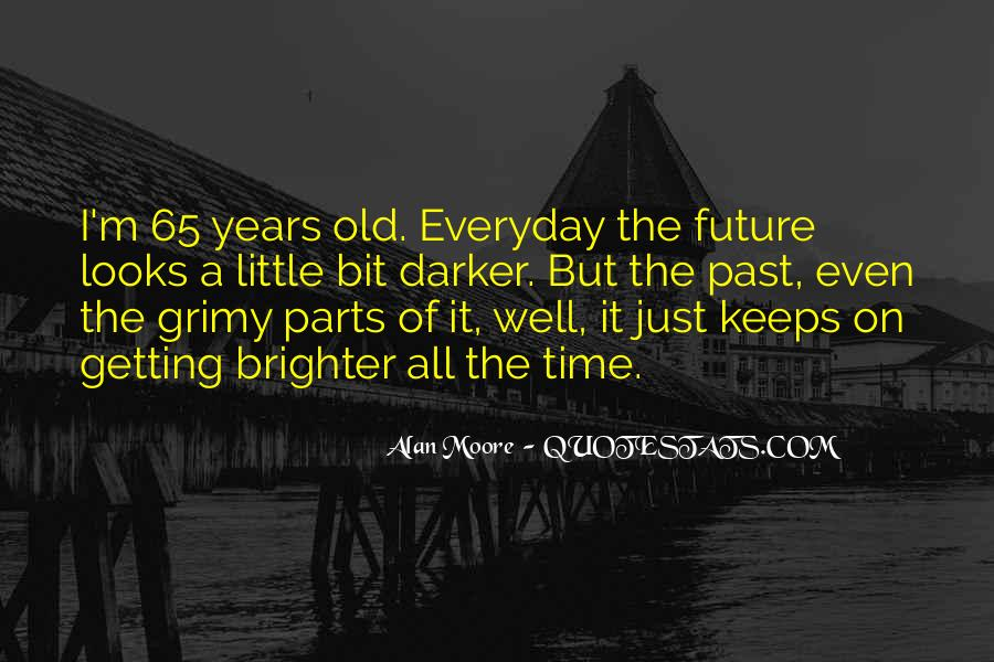 Quotes About Brighter Future #883289