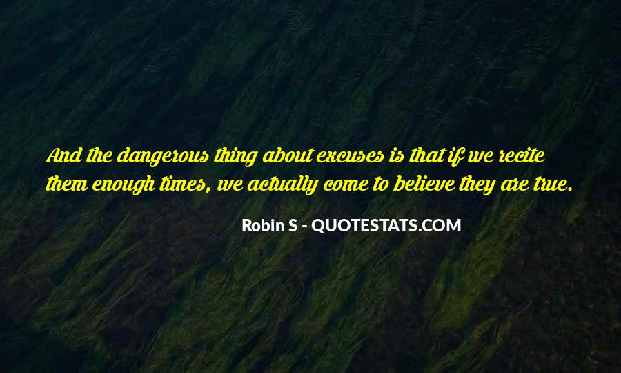 Quotes About Dangerous Times #1019583