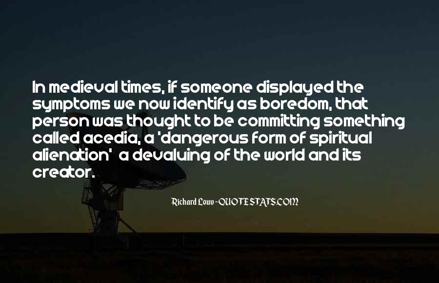 Quotes About Dangerous Times #1257514