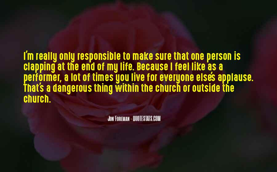 Quotes About Dangerous Times #1285375