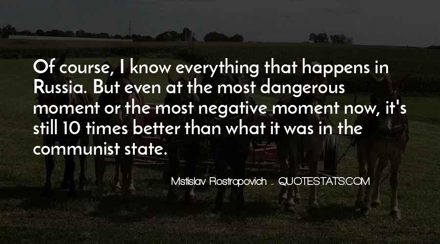 Quotes About Dangerous Times #1301132