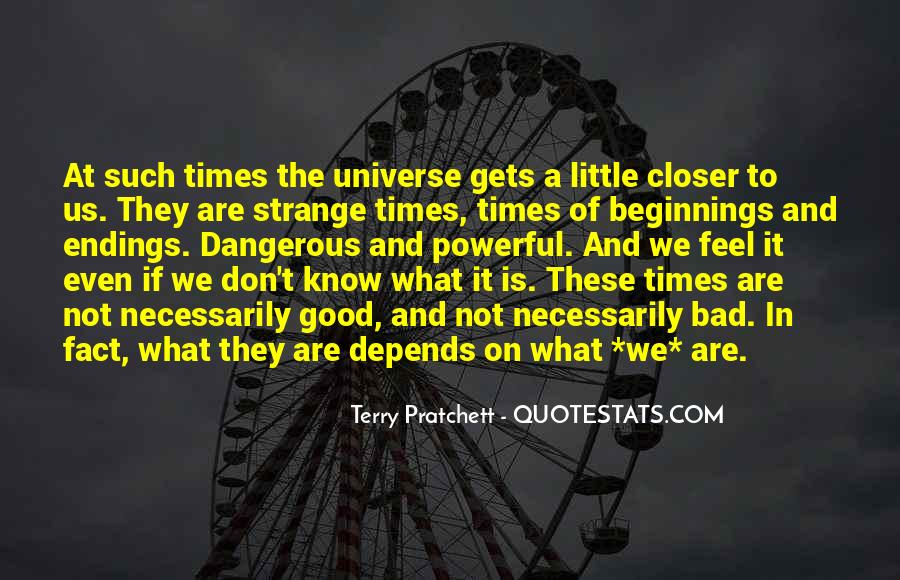 Quotes About Dangerous Times #1367775