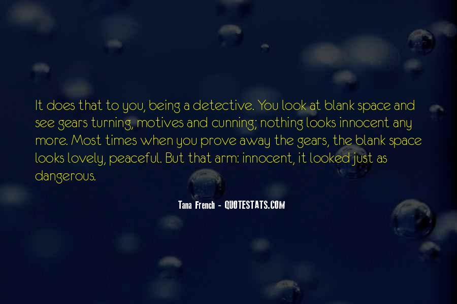 Quotes About Dangerous Times #1416817