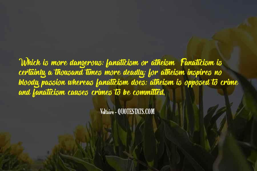 Quotes About Dangerous Times #1475183