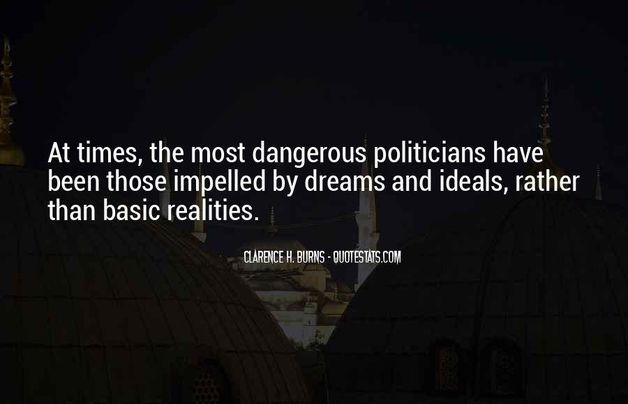 Quotes About Dangerous Times #1528290